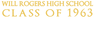 Will Rogers High School Class of 1963